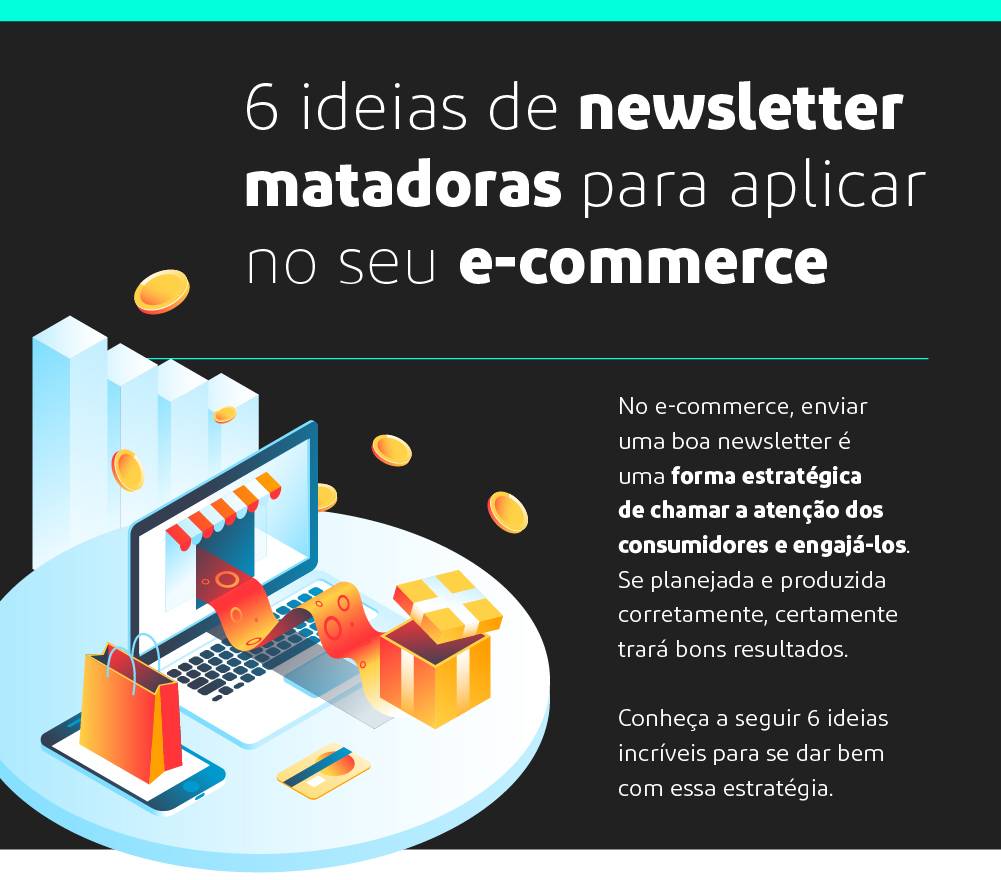 6 ideias de newsletter matadoras para aplicar no seu e-commerce_1